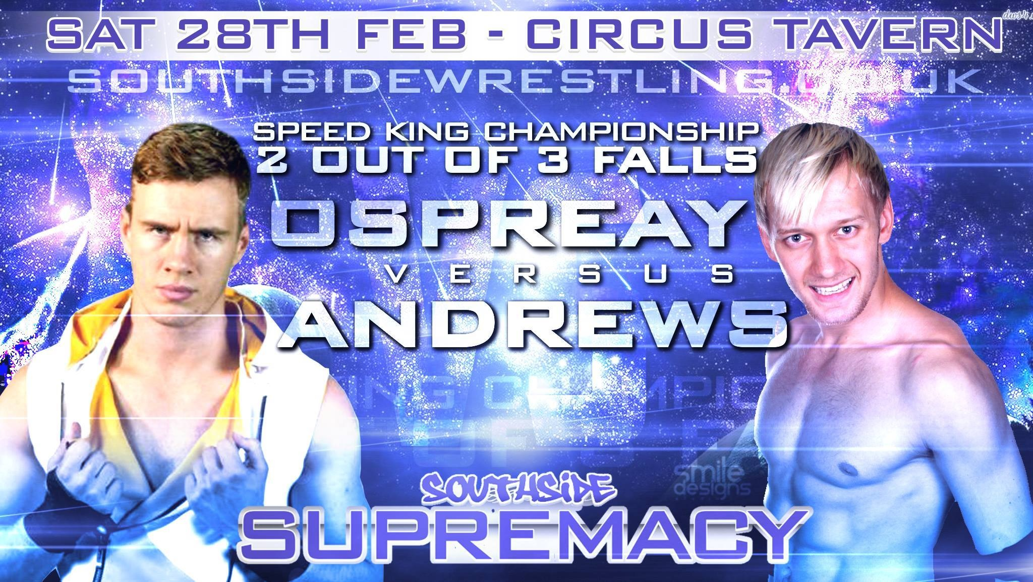 2 Out Of 3 Falls Championship Main Event Confirmed Southside Wrestling 'Supremacy 2015′