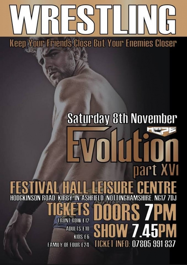HOPE Wrestling presents Evolution 16 - Keep Your Friends Close But Your Enemies Closer