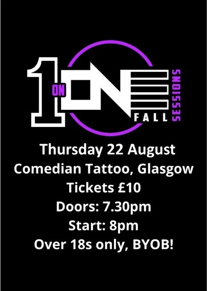 The 1 on One Fall Sessions!  taking place at The Comedian Tattoo