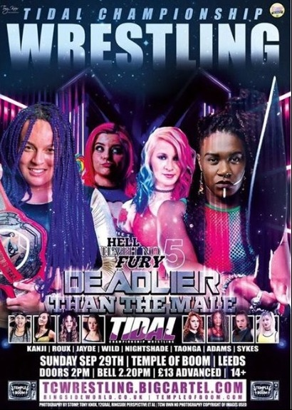 Tidal Championship Wrestling Presents Hell Hath No Fury 5: Deadlier Than The Male