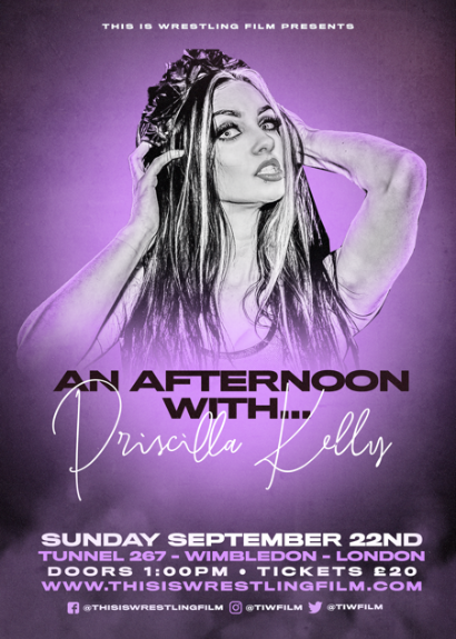 An Afternoon With Priscilla Kelly taking place at Tunnel 267